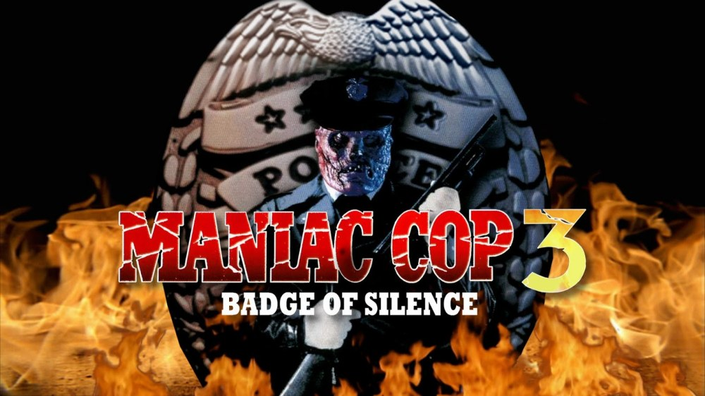Maniac Cop 3 Badge of Silence header