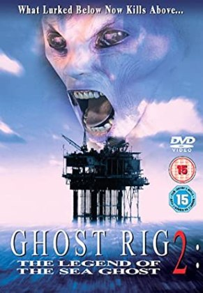 The Thing Below (2004) - Ghost Rig 2 DVD