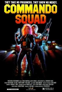 Commando Squad (1987) Poster